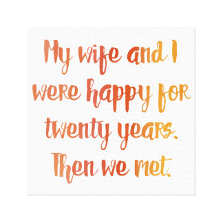 Wife Quote Canvas Print
