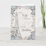 """Wife Romantic Birthday Eiffel Tower Card<br><div class=""""desc"""">Romantic card for wife's birthday has a blue and gray floral border,  a sketch of the Eiffel Tower and two subtle hearts in the background. Designed by Simply Put by Robin; elements from The Hungry Jpeg.</div>"""