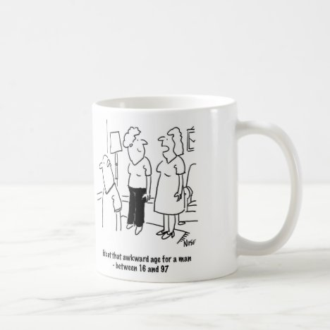 Wife says husband is at that awkward age coffee mug