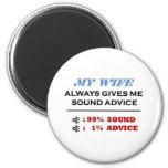 Wife Sound Advice Full Fridge Magnet