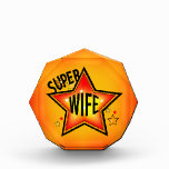 Wife Super Star Acrylic Award