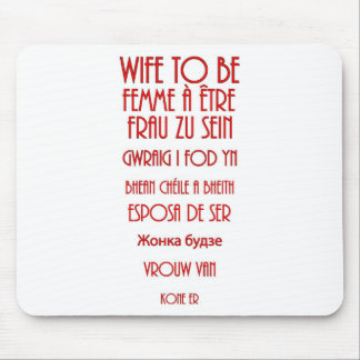 Wife To Be Mouse Pad