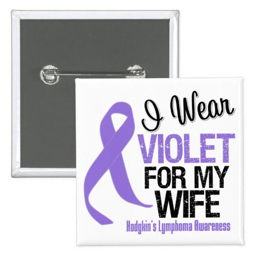 Wife Violet Ribbon Hodgkins Lymphoma Buttons