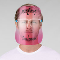 Wifey - Bride in Modern Calligraphy - Pink Face Shield