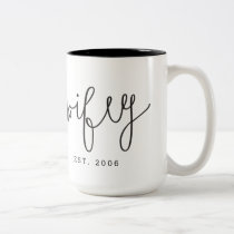 """Wifey"" Couple Mug 