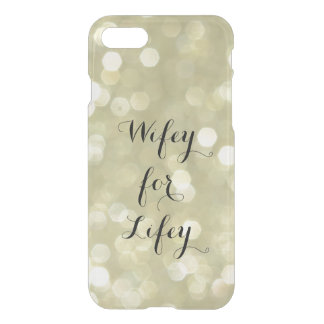Wifey for Lifey Gold iPhone 7 Case