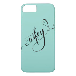 Wifey Hand Written Lettering Calligraphy Heart iPhone 7 Case