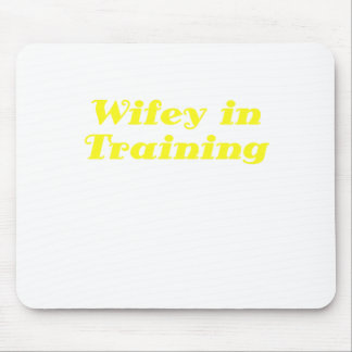 Wifey in Training Mouse Pad