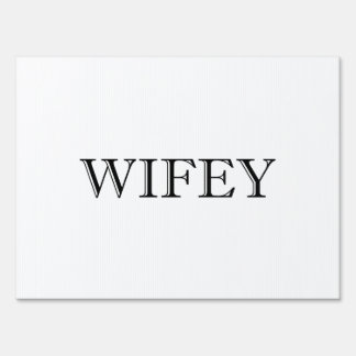 Wifey Married Couple Lawn Sign