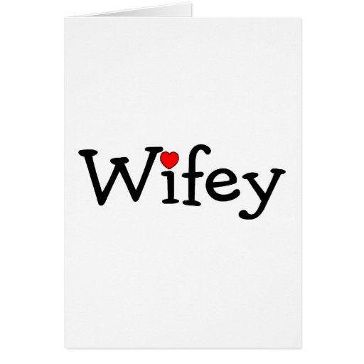 Wifey with Heart Card