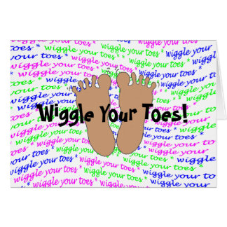 Wiggle Your Toes! -- note card