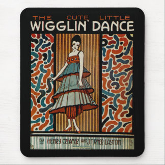 Wigglin Dance Mouse Pad