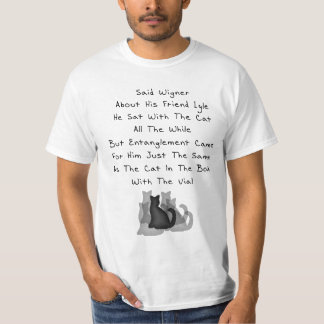 Wigner's Friend Limerick T-Shirt