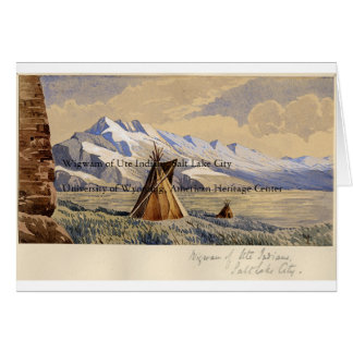 Wigwam of Ute Indians Card