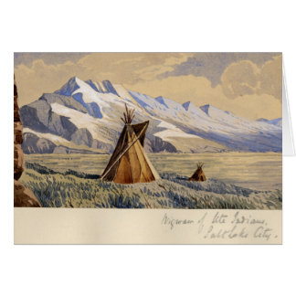 Wigwam of Ute Indians, Salt Lake City Card