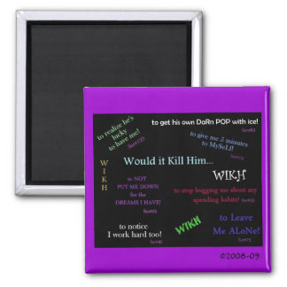 WIKH Exclusive 2 Inch Square Magnet