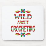 Wild About Crocheting Mousepad
