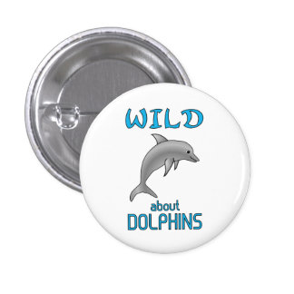 Wild About Dolphins Pin