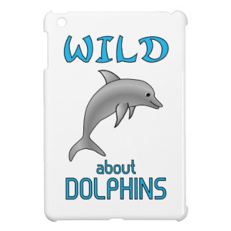 Wild About Dolphins Cover For The iPad Mini