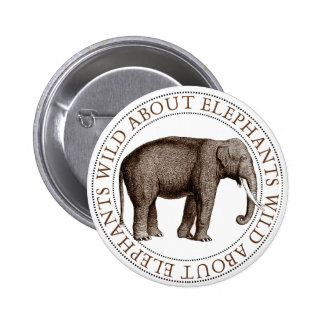 Wild About Elephants Buttons