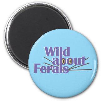 Wild about Ferals Magnet