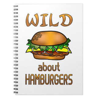Wild About Hamburgers Note Book