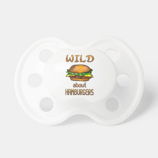 Wild About Hamburgers Pacifiers