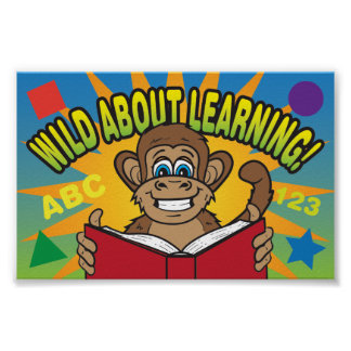 Wild About Learning Monkey Elementary Poster