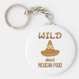 Wild About Mexican Food Key Chains
