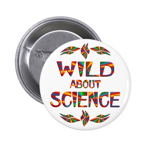 Wild About Science Buttons