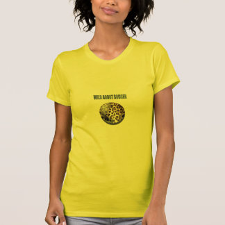 Wild about Soccer leopard soccer ball gifts Tshirts