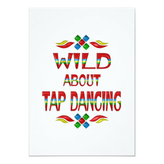 Wild About Tap Dancing Card