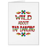 Wild About Tap Dancing Greeting Card