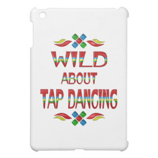 Wild About Tap Dancing iPad Mini Cover
