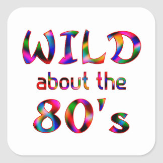 Wild About the 80s Square Sticker