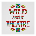 Wild About Theatre Posters
