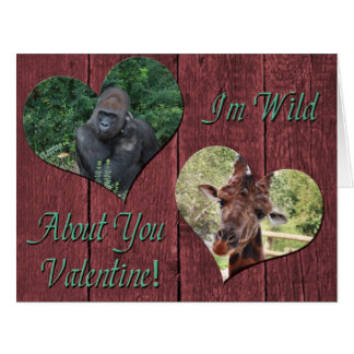 Wild About You Valentines Card