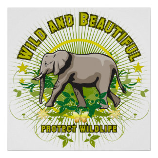 Wild and Beautiful Elephant Poster