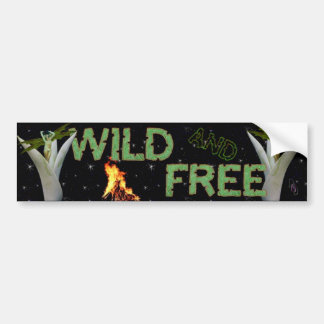 Wild and Free Bumper Sticker
