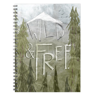 Wild And Free Spiral Notebook
