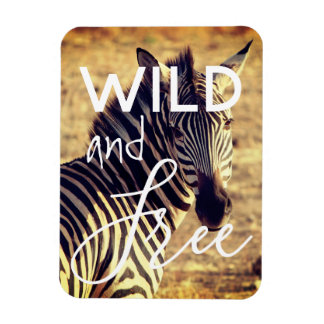 Wild and Free | Zebra Wildlife Animal Magnet