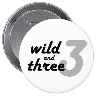 Wild and Three Pinback Button
