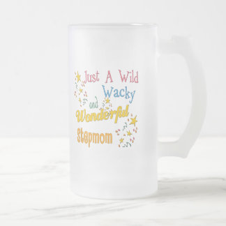 Wild and Wacky Stepmom Frosted Glass Beer Mug
