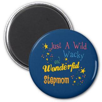Wild and Wacky Stepmom Magnet