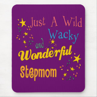 Wild and Wacky Stepmom Mouse Pad