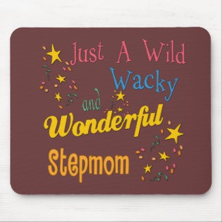 Wild and Wacky Stepmom Mouse Mat
