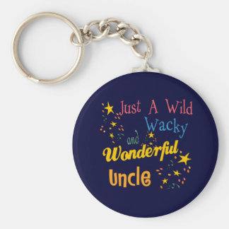Wild And Wacky Uncle Basic Round Button Keychain