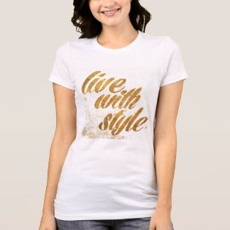 Wild Apple | Live With Style - Girly Quote T-Shirt