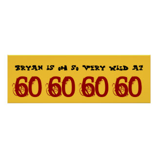 Wild At 60 Sixty Birthday Party Banner Custom Name Poster
