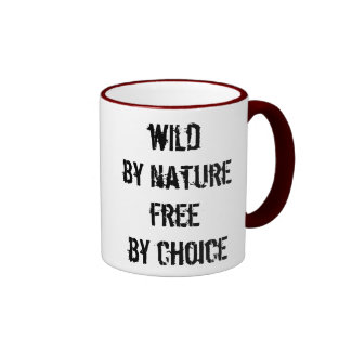 Wild By Nature, Free By Choice Ringer Mug